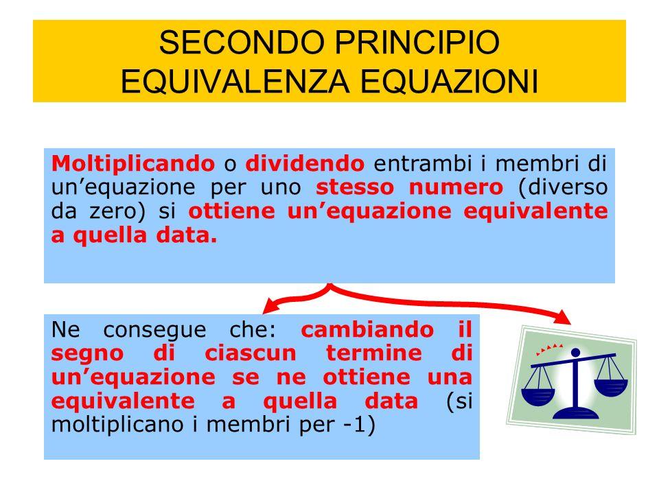 SECONDO PRINCIPIO EQUIVALENZA EQUAZIONI