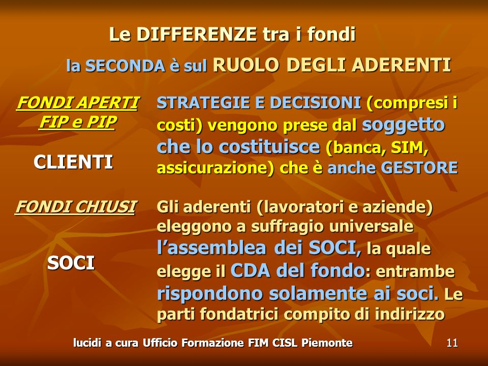 Le DIFFERENZE tra i fondi CLIENTI SOCI