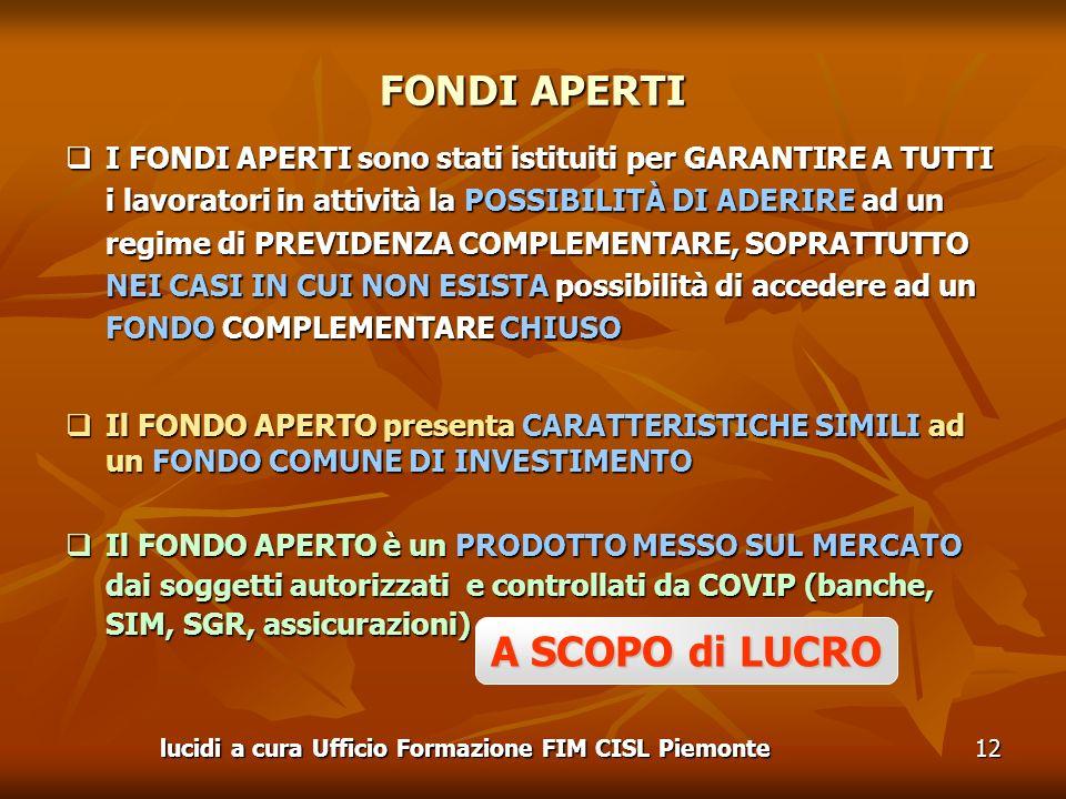 lucidi a cura Ufficio Formazione FIM CISL Piemonte