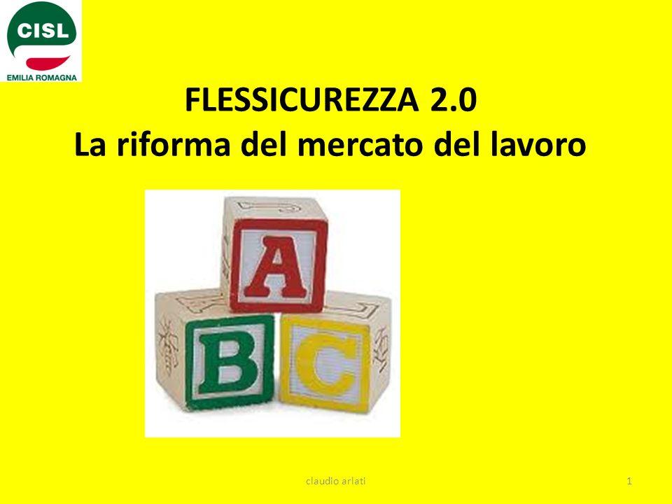 FLESSICUREZZA 2.0 La riforma del mercato del lavoro