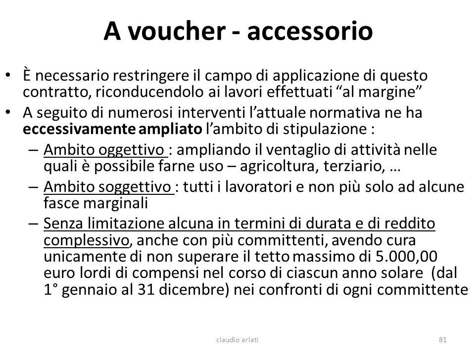A voucher - accessorio È necessario restringere il campo di applicazione di questo contratto, riconducendolo ai lavori effettuati al margine