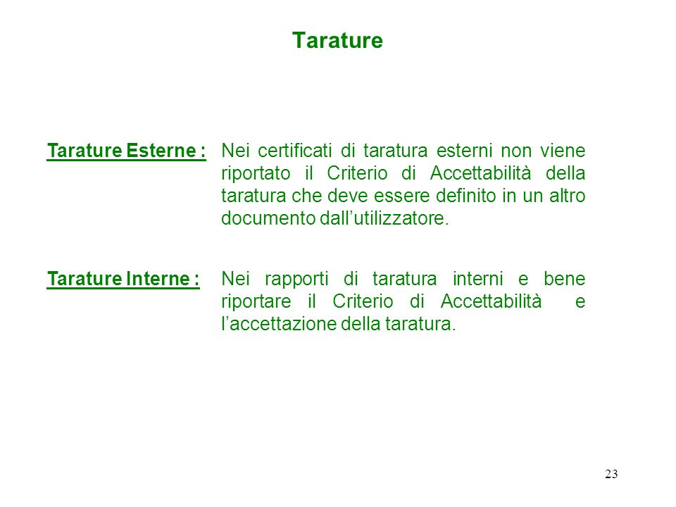 Tarature Tarature Esterne :