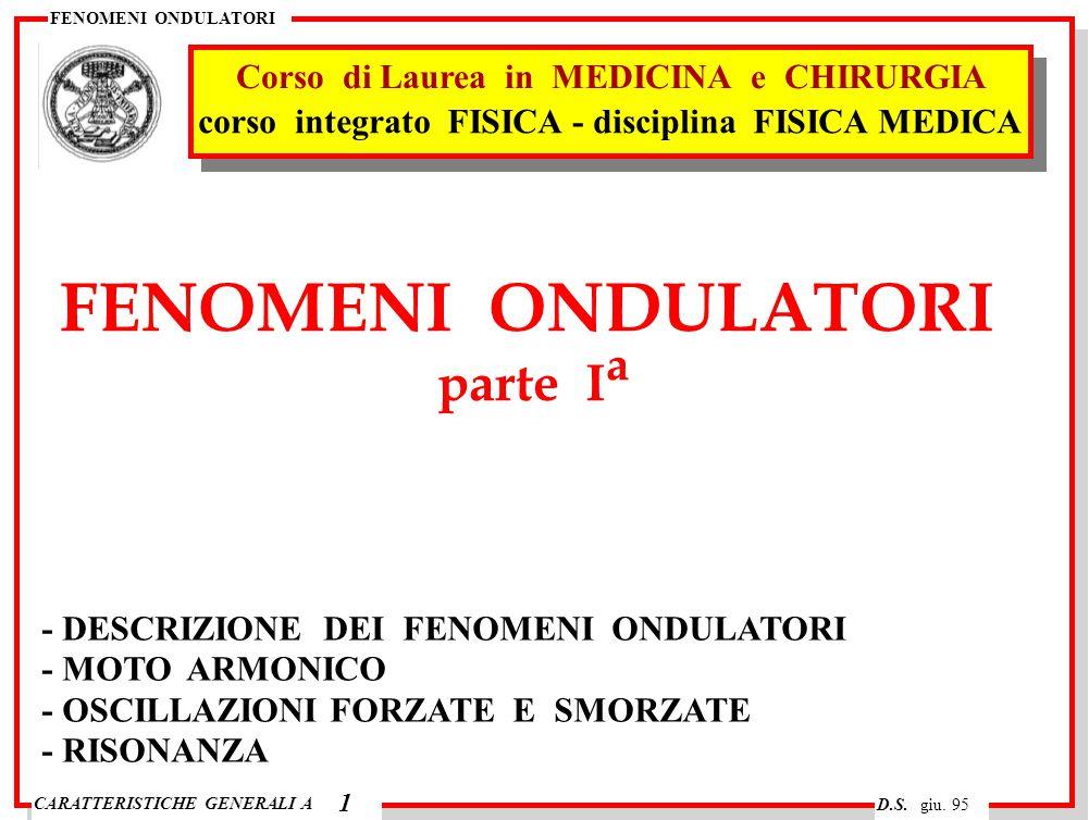FENOMENI ONDULATORI parte Ia Corso di Laurea in MEDICINA e CHIRURGIA