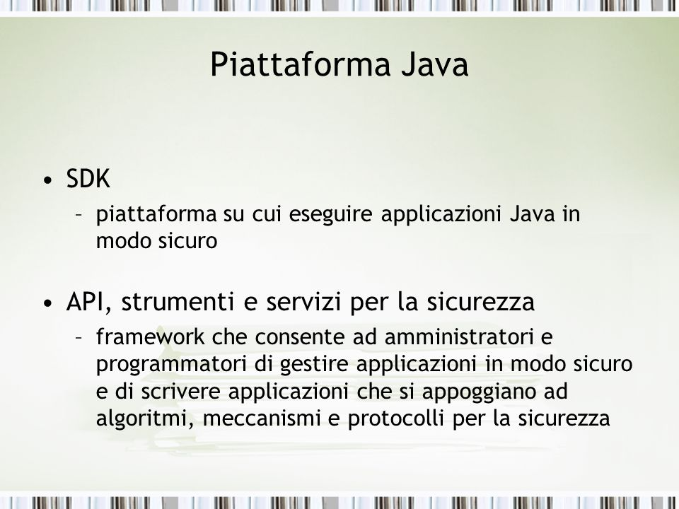 Piattaforma Java SDK API, strumenti e servizi per la sicurezza