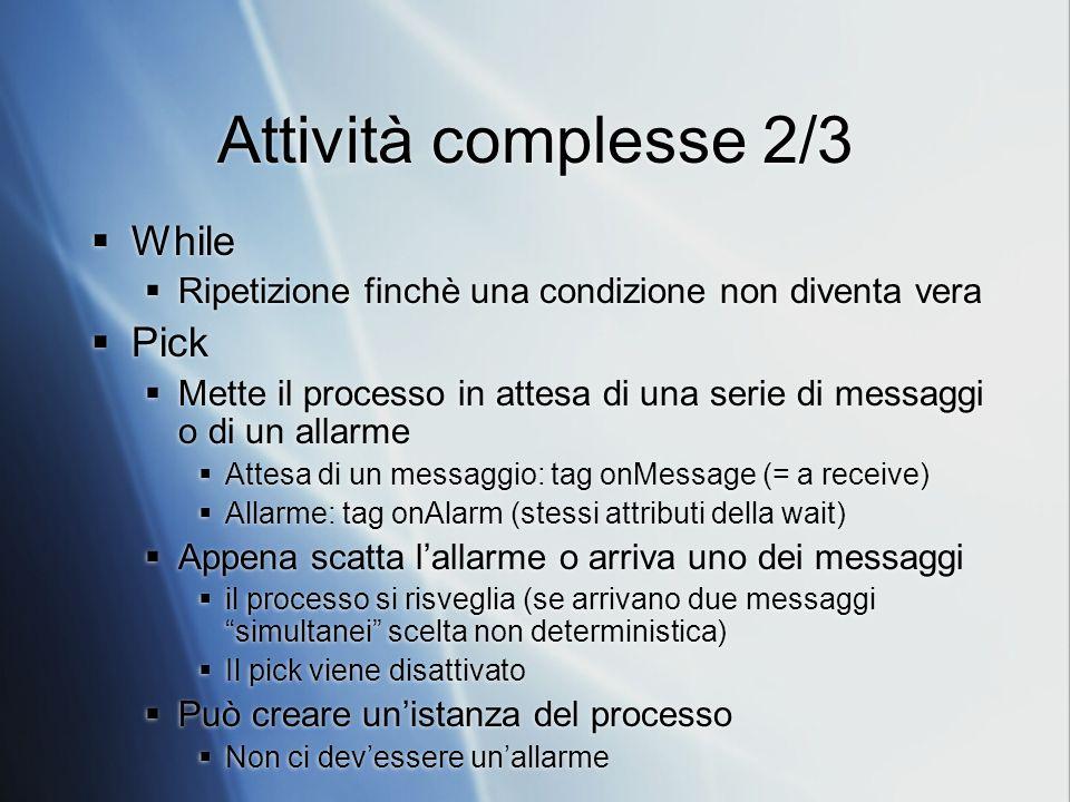 Attività complesse 2/3 While Pick