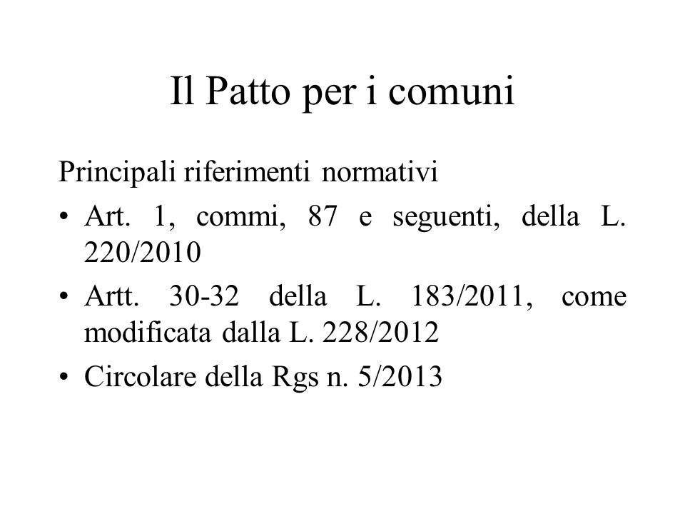 Il Patto per i comuni Principali riferimenti normativi