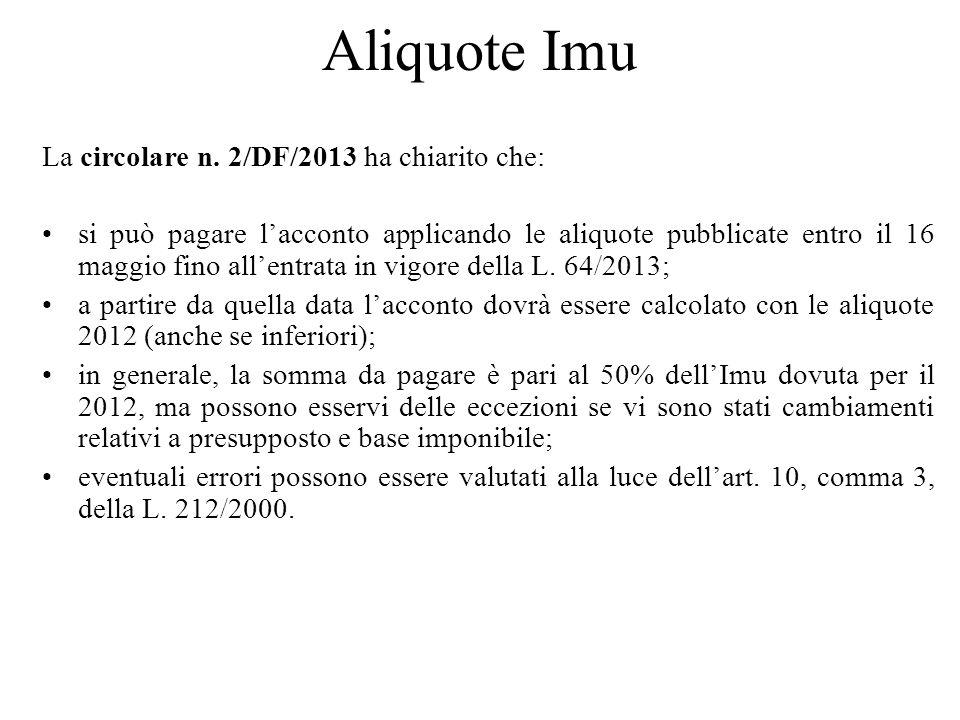 Aliquote Imu La circolare n. 2/DF/2013 ha chiarito che: