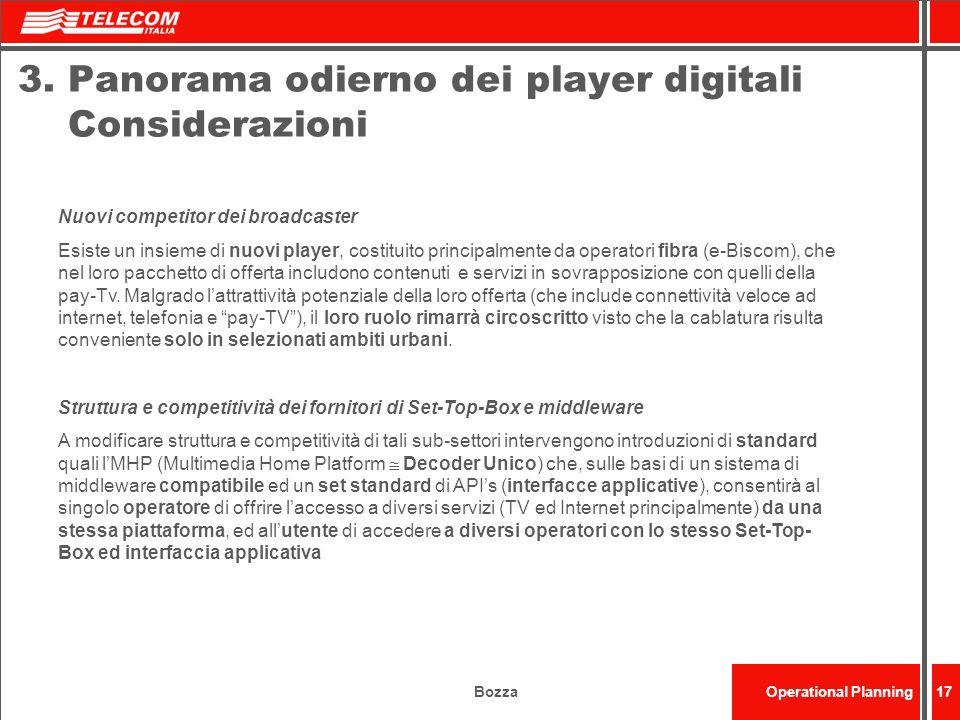 3. Panorama odierno dei player digitali Considerazioni
