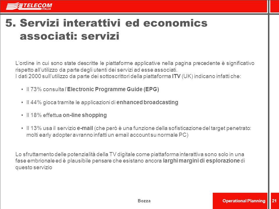 5. Servizi interattivi ed economics associati: servizi