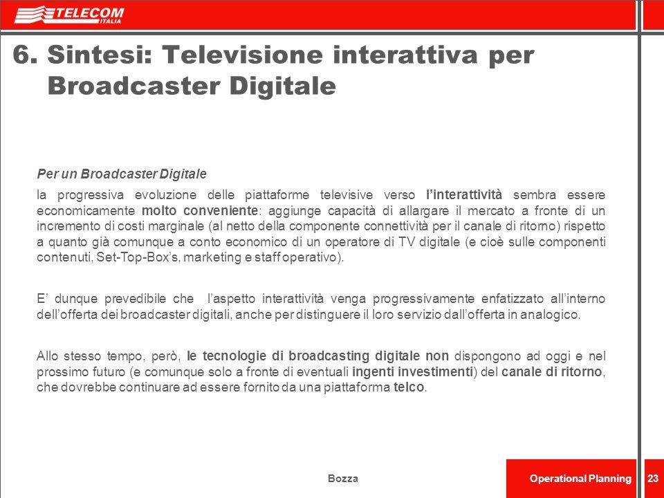 6. Sintesi: Televisione interattiva per Broadcaster Digitale