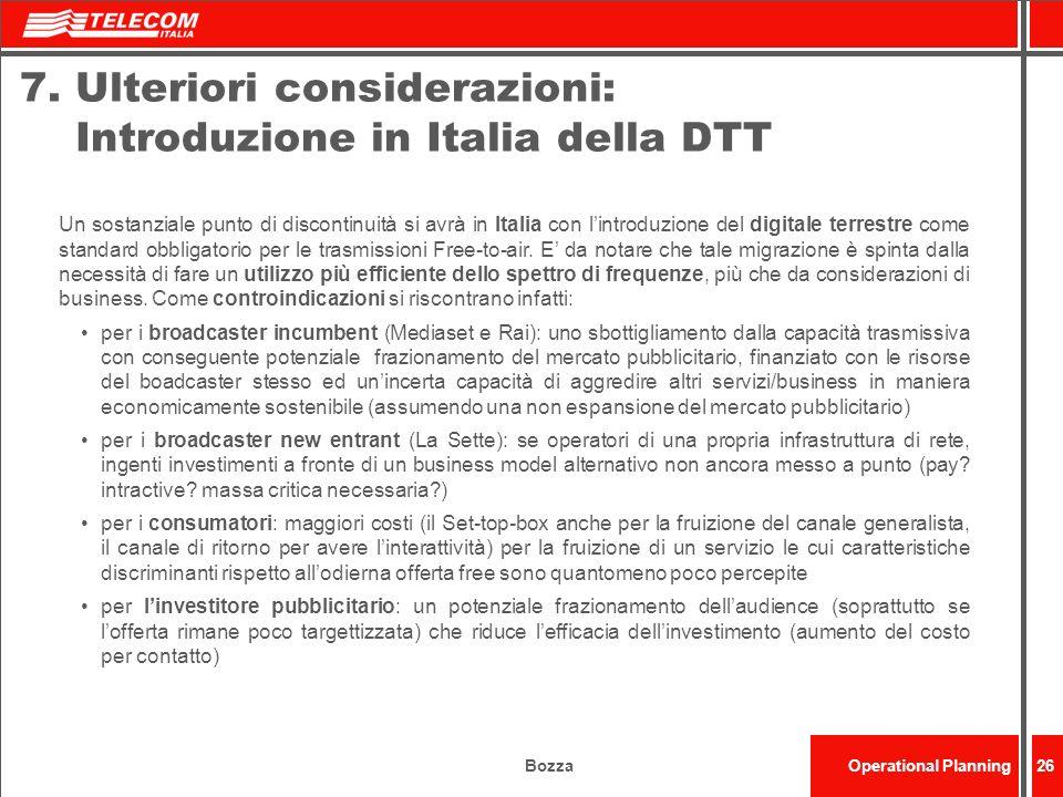 7. Ulteriori considerazioni: Introduzione in Italia della DTT