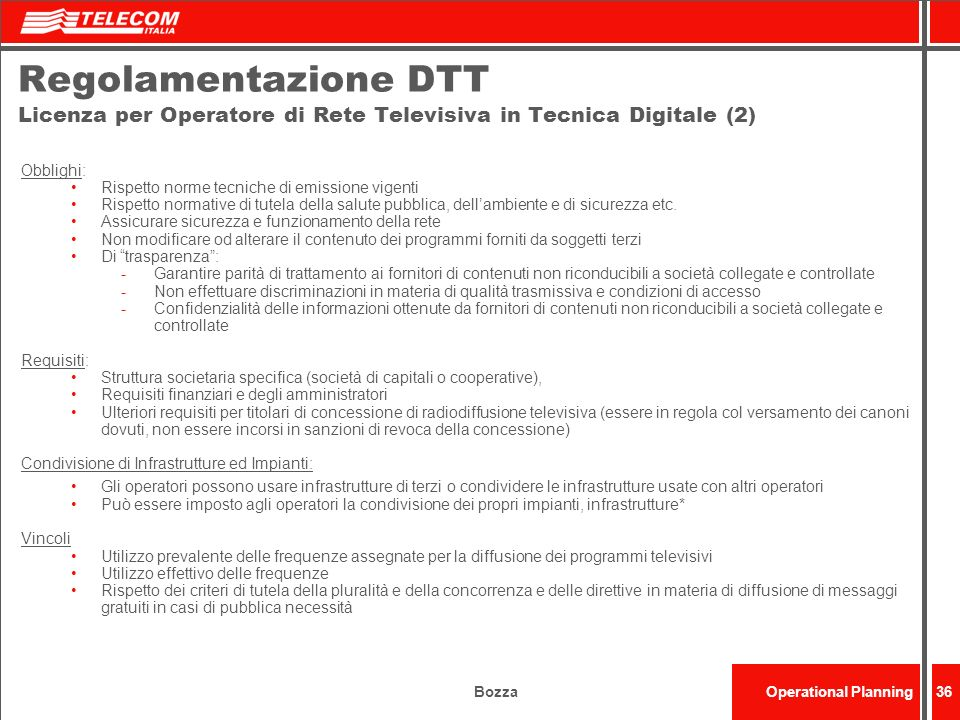 Regolamentazione DTT Licenza per Operatore di Rete Televisiva in Tecnica Digitale (2)