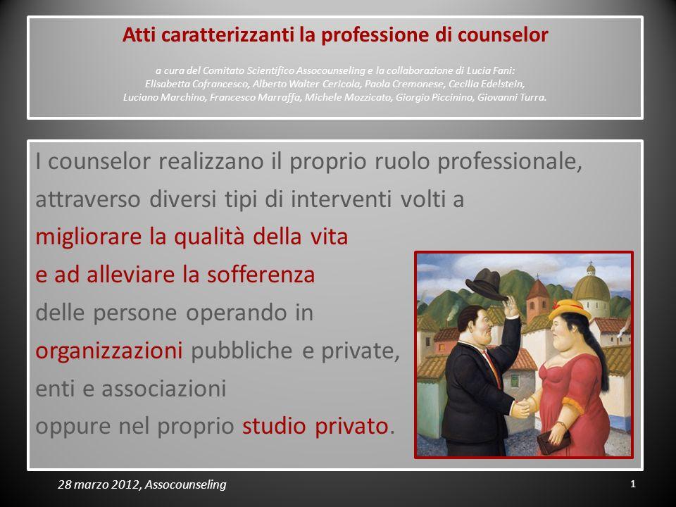 I counselor realizzano il proprio ruolo professionale,