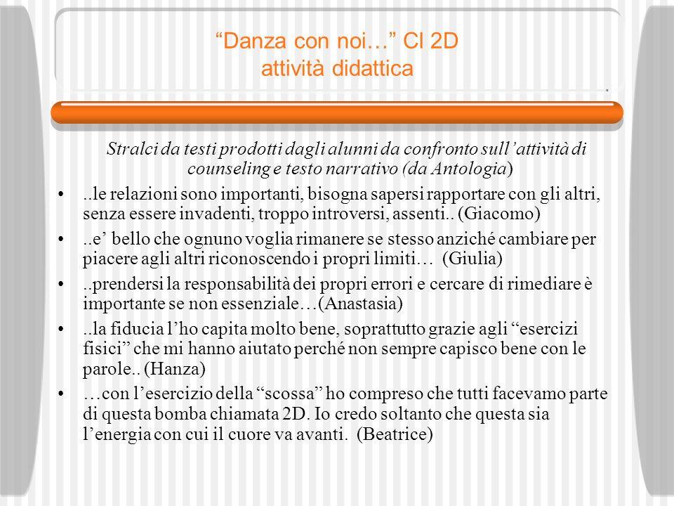 Danza con noi… Cl 2D attività didattica