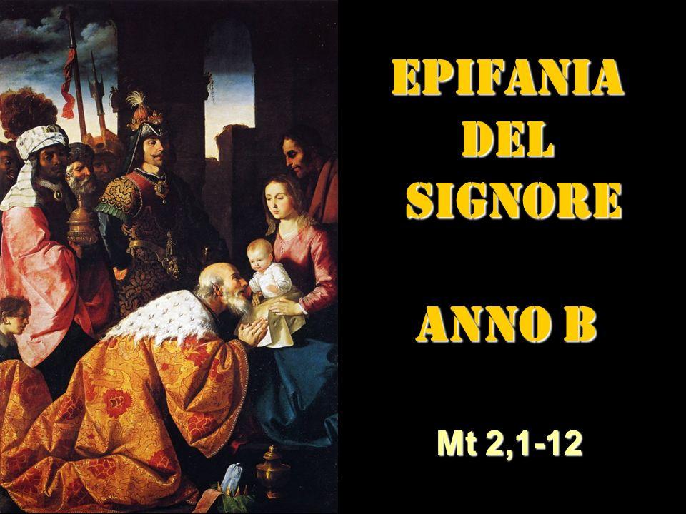 EPIFANIA DEL SIGNORE ANNO B
