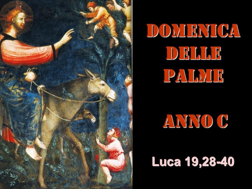 DOMENICA DELLE PALME ANNO C