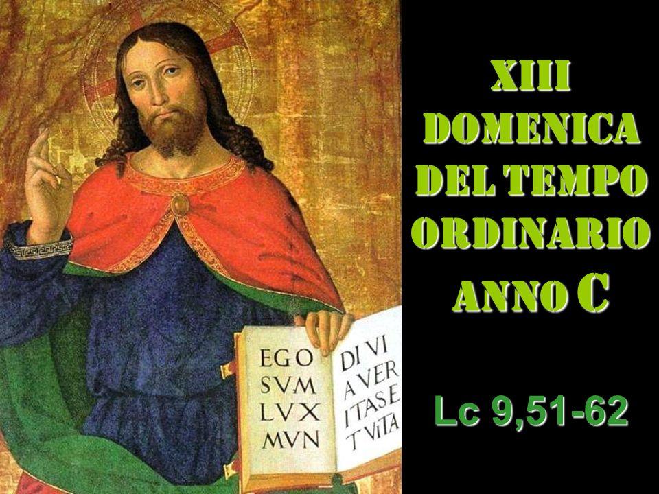 XIII DOMENICA DEL TEMPO ORDINARIO ANNO C
