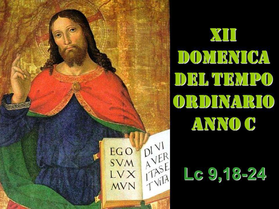 XII DOMENICA DEL TEMPO ORDINARIO ANNO C