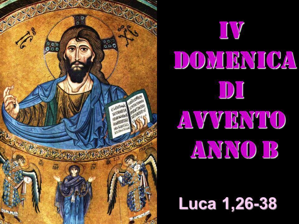 Iv DOMENICA DI AVVENTO ANNO B