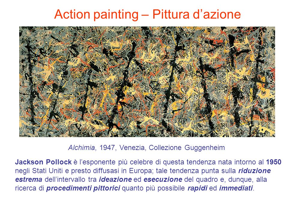 Action painting – Pittura d'azione