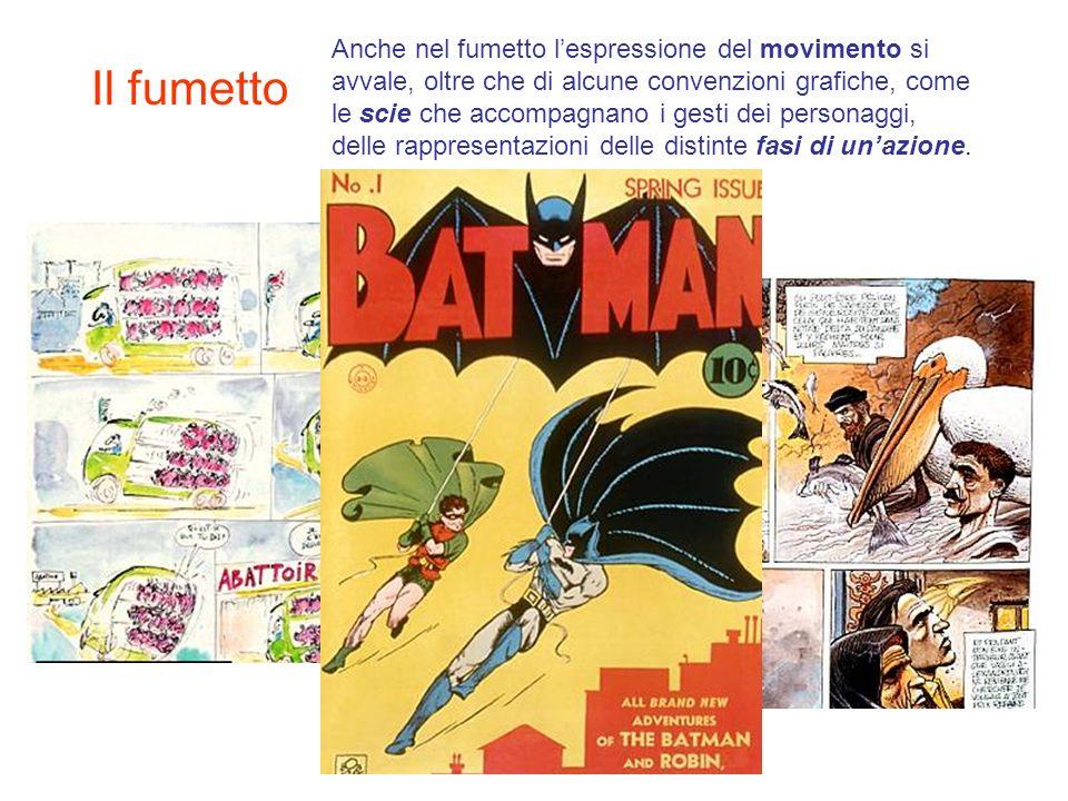 Anche nel fumetto l'espressione del movimento si avvale, oltre che di alcune convenzioni grafiche, come le scie che accompagnano i gesti dei personaggi, delle rappresentazioni delle distinte fasi di un'azione.