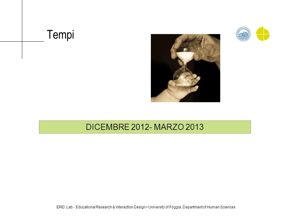 Tempi DICEMBRE 2012- MARZO 2013.