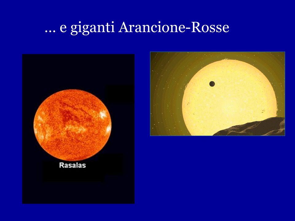 … e giganti Arancione-Rosse