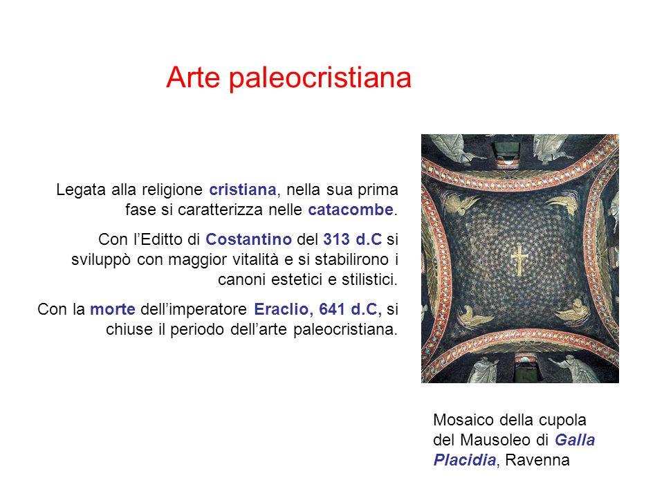 Arte paleocristiana Legata alla religione cristiana, nella sua prima fase si caratterizza nelle catacombe.