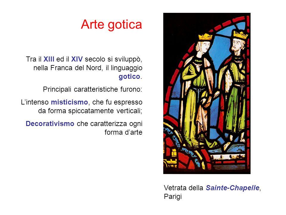 Arte gotica Tra il XIII ed il XIV secolo si sviluppò, nella Franca del Nord, il linguaggio gotico. Principali caratteristiche furono: