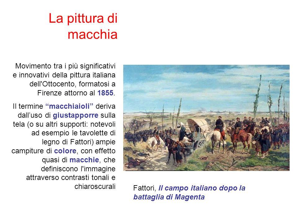 La pittura di macchia Movimento tra i più significativi e innovativi della pittura italiana dell Ottocento, formatosi a Firenze attorno al 1855.