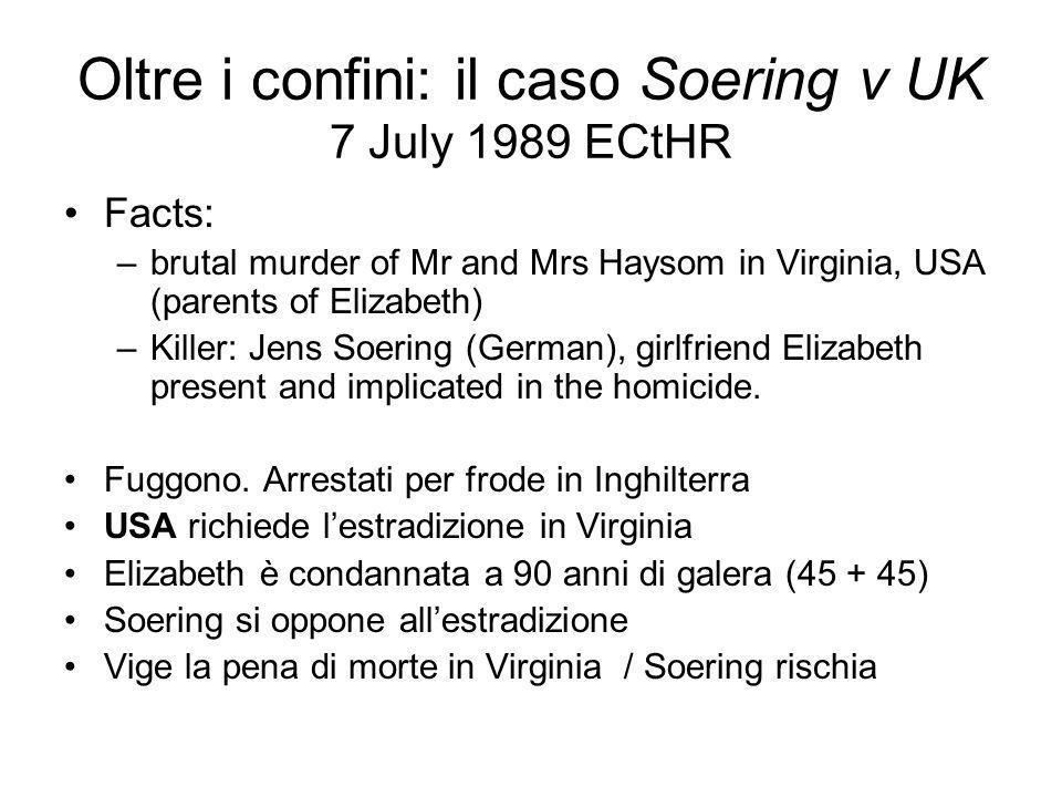 Oltre i confini: il caso Soering v UK 7 July 1989 ECtHR