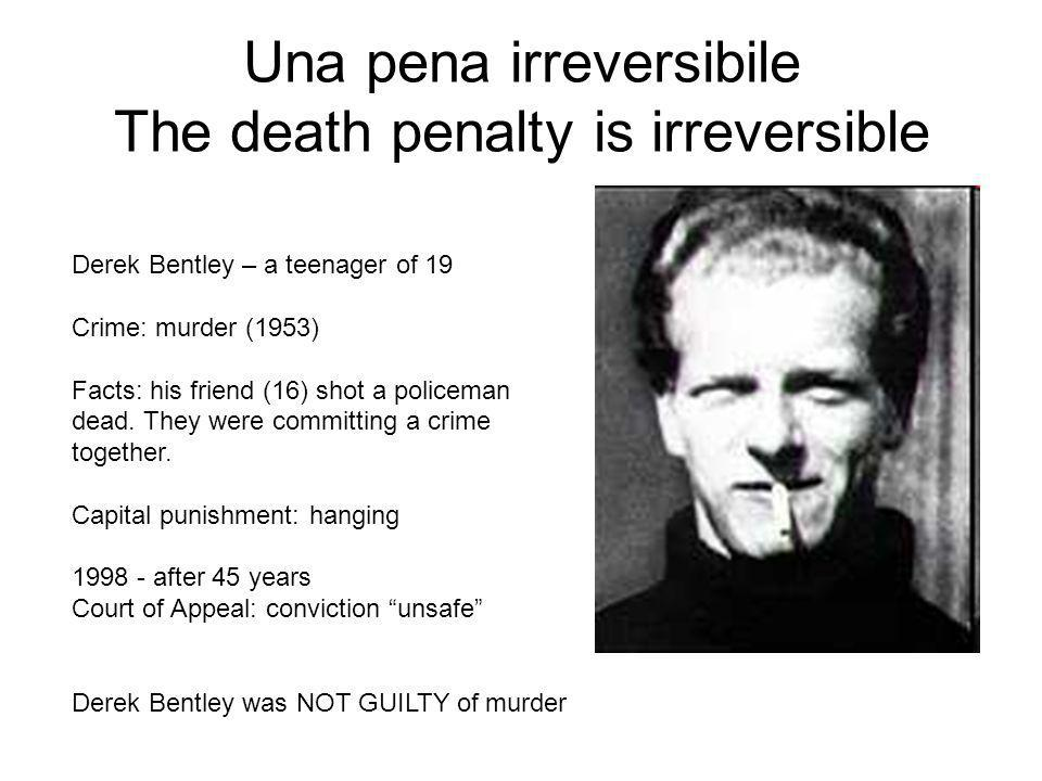 Una pena irreversibile The death penalty is irreversible