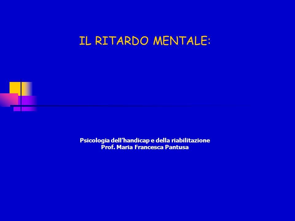IL RITARDO MENTALE: Psicologia dell'handicap e della riabilitazione