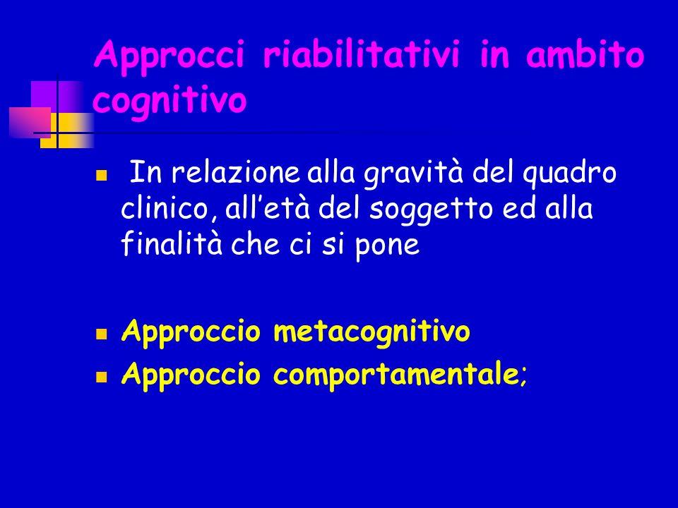 Approcci riabilitativi in ambito cognitivo