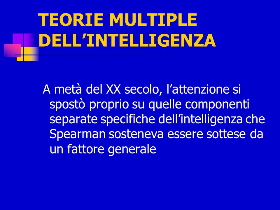 TEORIE MULTIPLE DELL'INTELLIGENZA