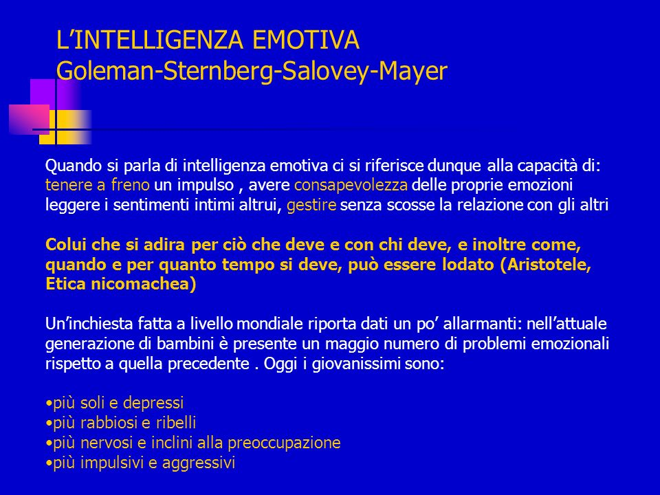 L'INTELLIGENZA EMOTIVA Goleman-Sternberg-Salovey-Mayer