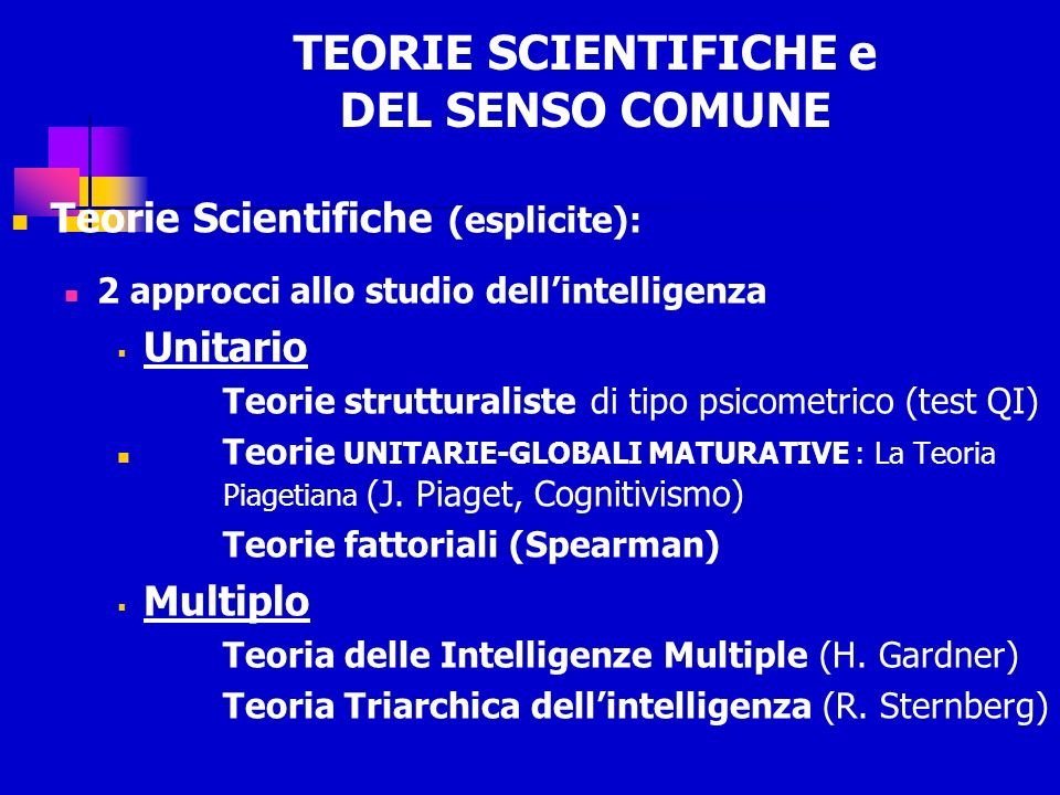 TEORIE SCIENTIFICHE e DEL SENSO COMUNE