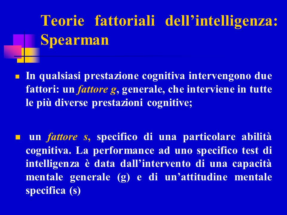 Teorie fattoriali dell'intelligenza: Spearman