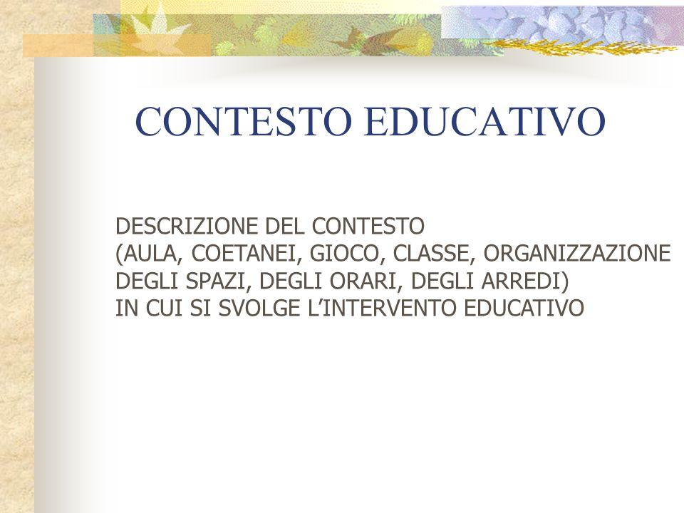 CONTESTO EDUCATIVO DESCRIZIONE DEL CONTESTO