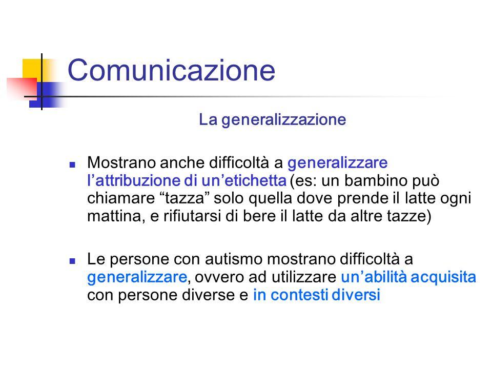 Comunicazione La generalizzazione
