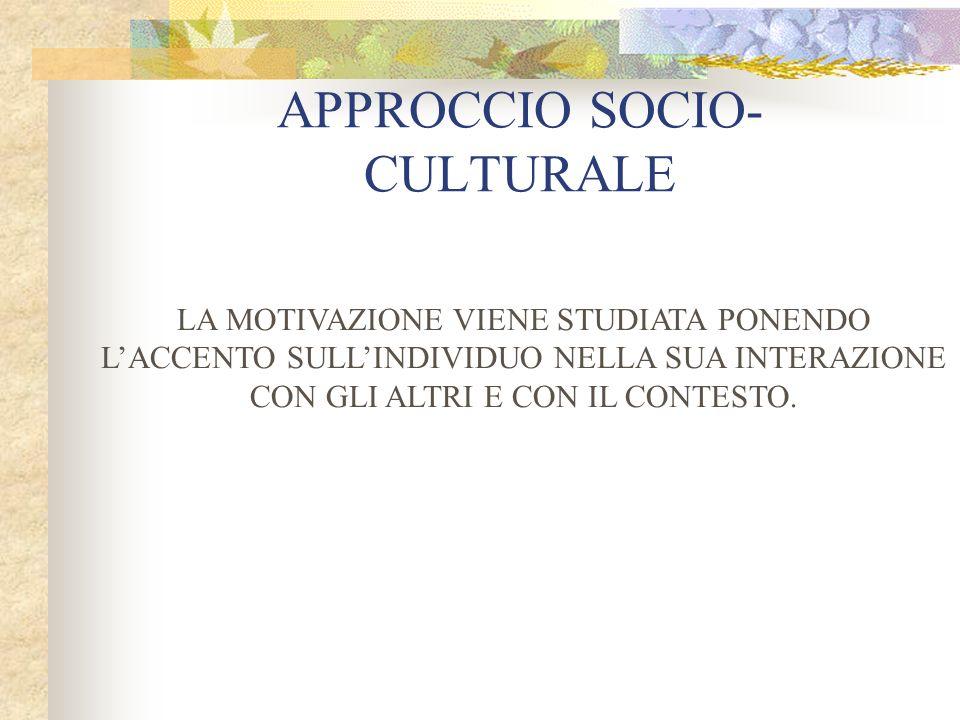 APPROCCIO SOCIO-CULTURALE