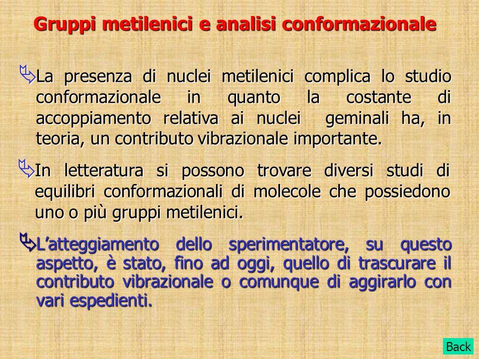 Gruppi metilenici e analisi conformazionale