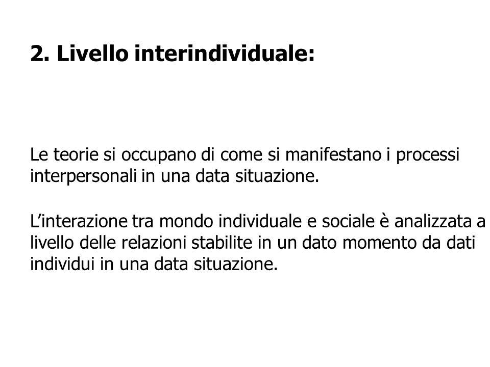 2. Livello interindividuale: