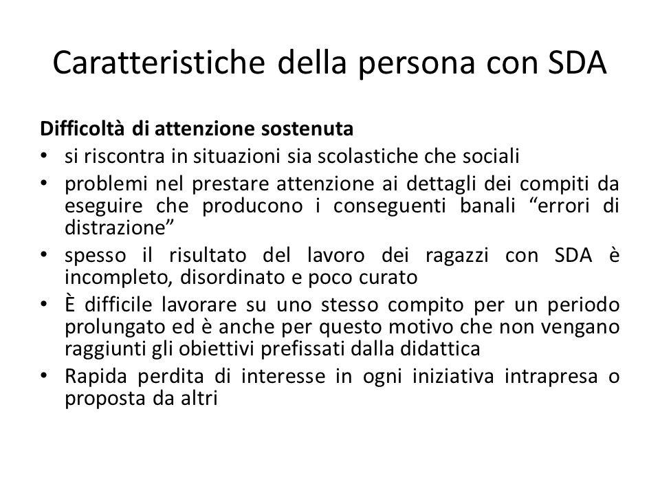 Caratteristiche della persona con SDA