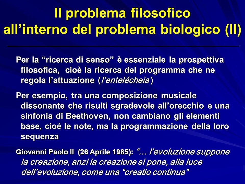 Il problema filosofico all'interno del problema biologico (II)