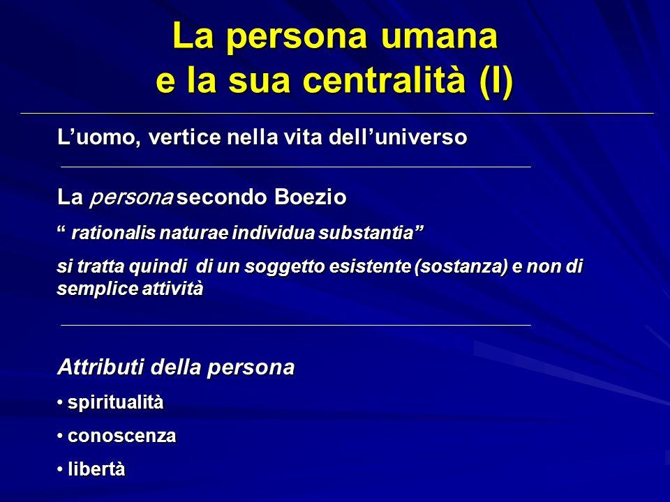 La persona umana e la sua centralità (I)