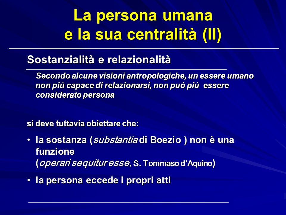 La persona umana e la sua centralità (II)