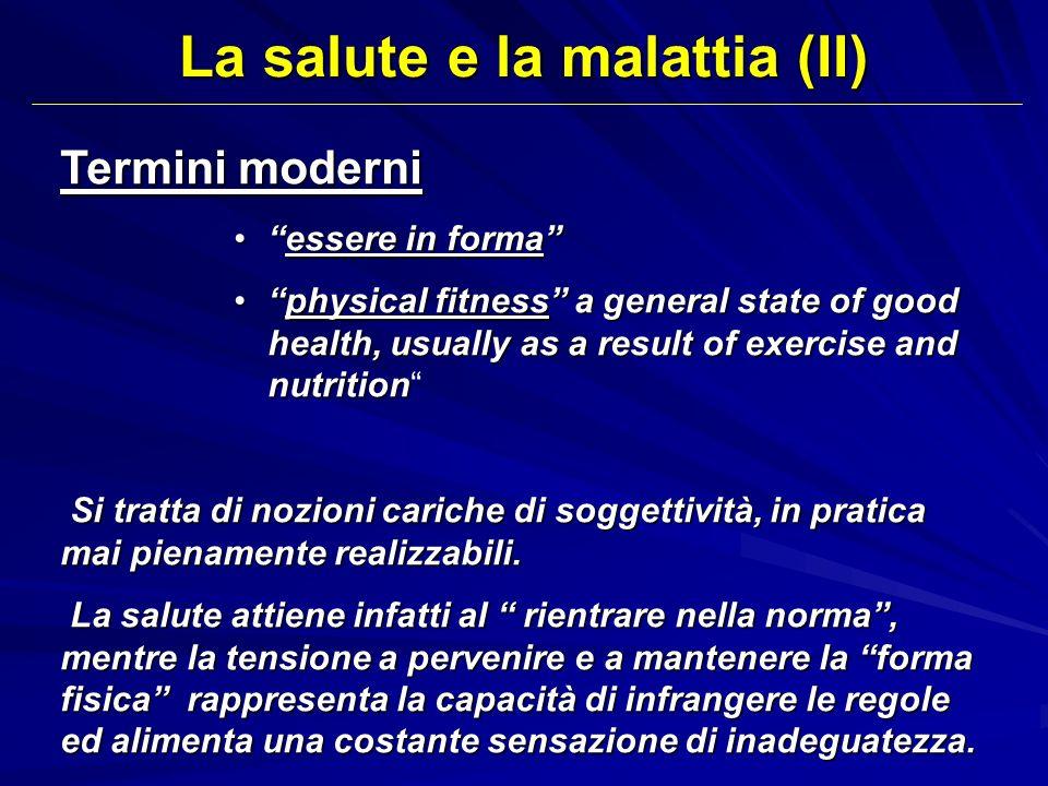 La salute e la malattia (II)