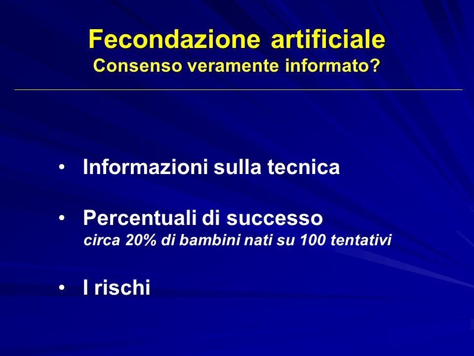 Fecondazione artificiale Consenso veramente informato