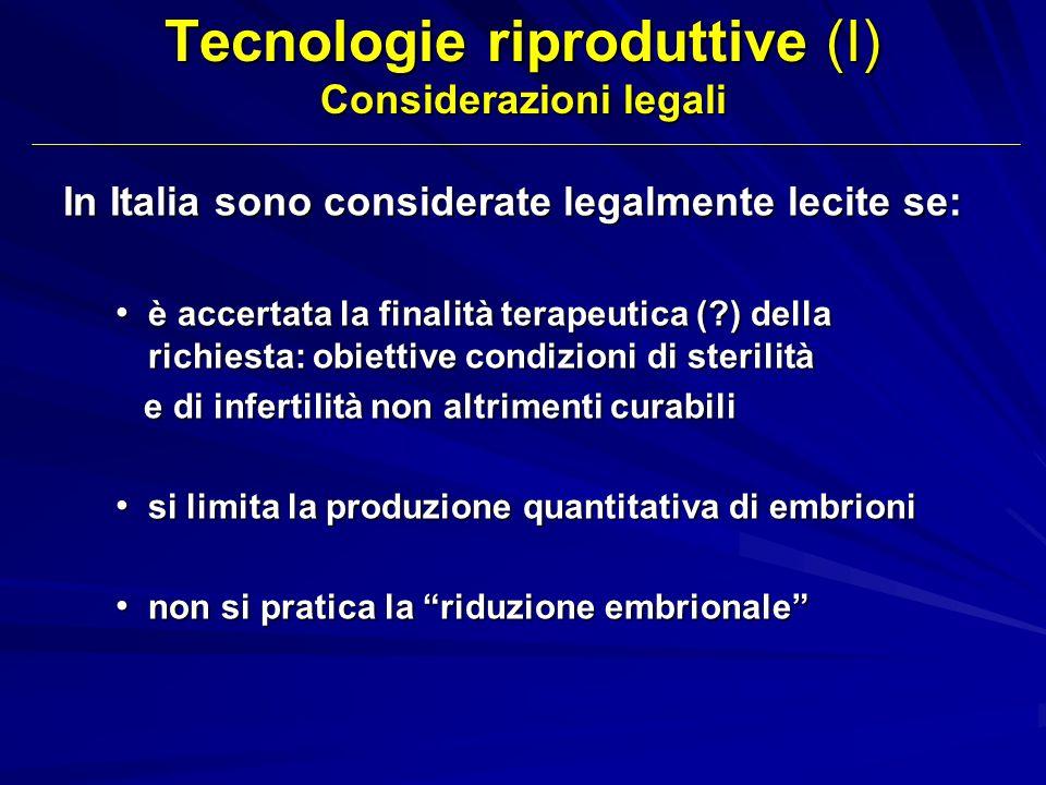 Tecnologie riproduttive (I) Considerazioni legali